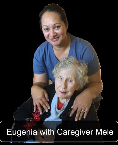 Eugenia with caregiver Mele