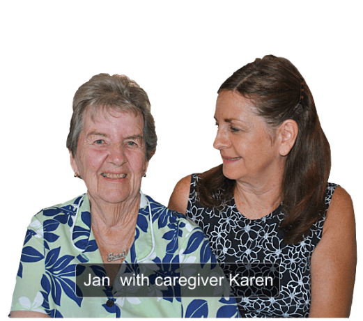 Jan with caregiver Karen